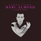 Marc Almond/Soft Cell: Hits and Pieces: The Best of Marc Almond and Soft Cell *