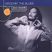 Various Artists: Jazz Moods: Groovin' the Blues