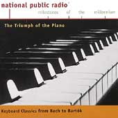 Triumph of the Piano - Keyboard Classics from Bach to Bartók