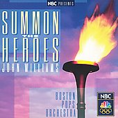 NBC Presents Summon the Heroes / Williams, Boston Pops