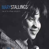 Mary Stallings: Live at the Village Vanguard