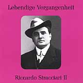 Lebendige Vergangenheit - Riccardo Stracciari Vol 2