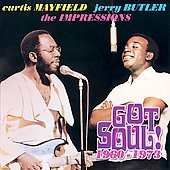 Curtis Mayfield: Got Soul: 1960-1973