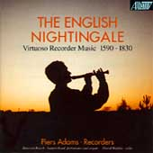 The English Nightingale - Virtuoso Recorder Music / Adams