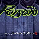 Poison: Best of Ballads & Blues