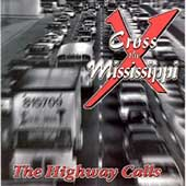 Cross the Mississippi: The Highway Calls