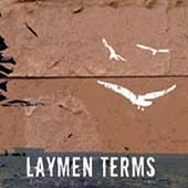Laymen Terms: 3 Weeks In [EP] [EP]