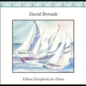 Berends: Fifteen Exceptions for Piano / David Berends