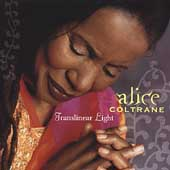 Alice Coltrane: Translinear Light