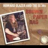 Howard Glazer: Brown Paper Bag [Digipak]