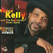 Vance Kelly (Blues): Nobody Has the Power