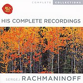 Complete Collections - Rachmaninoff - Complete Recordings