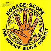 Horace Silver: Horace-scope [Remaster]