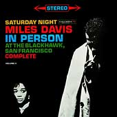 Miles Davis: In Person: Saturday Night at the Blackhawk [Remaster]