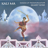 Alan Scott Bachman: Kali Ma: Dances of Transformation