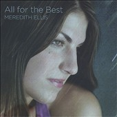 Meredith Ellis: All for the Best [EP]