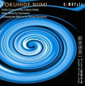 Tokuhide Nimi: Voilin Concerto et al. / Reiko Watanabe, violin; Tokyo Metropolitan SO - Umeda