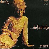 Dusty Springfield: Dusty... Definitely [Remaster]
