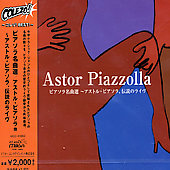 Astor Piazzolla: Live: Best Of