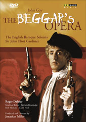John Gay: The Beggar's Opera / Gardiner/English Baroque Soloists, Daltrey [DVD]