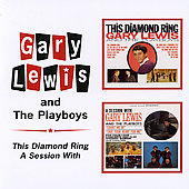 Gary Lewis & the Playboys: This Diamond Ring/A Session with Gary Lewis & the Playboys [Beat Goes On]