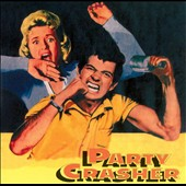 Various Artists: Party Crasher