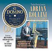 Adrian Rollini and the Golden Gate Orchestra/Adrian Rollini: 1924-1927: Their Hottest Titles Recorded for the Pathe and Plaza Labels