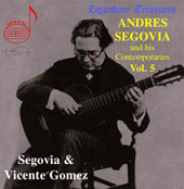 Legendary Treasures - Segovia and his Contemporaries Vol 5