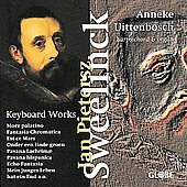 Sweelinck: Keyboard Works / Anneke Uittenbosch