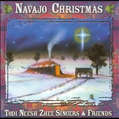 Todi Neesh Zhee Singers: Navajo Christmas
