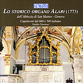 Lo storico organo Alari / Emilio Traverso