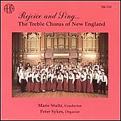 Rejoice and Sing / Stultz, Sykes, New England Treble Chorus