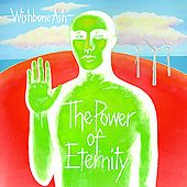 Wishbone Ash: The Power of Eternity