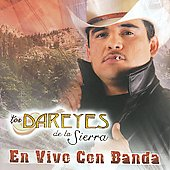 Los Dareyes de la Sierra: En Vivo Con Banda