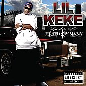 Lil' Keke: Loved by Few Hated by Many [PA]