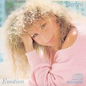 Barbra Streisand: Emotion
