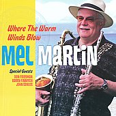 Mel Martin: Where the Warm Winds Blow *
