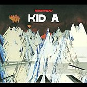 Radiohead: Kid A [Bonus Disc] [Digipak]