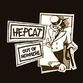Hepcat: Out of Nowhere