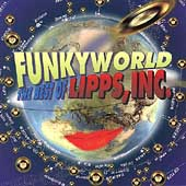 Lipps, Inc.: Funkyworld: The Best of Lipps, Inc.