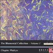 The Blumenthal Collection, Vol. 1: Chopin Waltzes