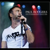 Paul Rodgers: Live at Hammersmith Apollo 09