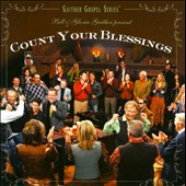 Gloria Gaither/Homecoming Friends/Bill & Gloria Gaither (Gospel)/Bill Gaither (Gospel): Count Your Blessings