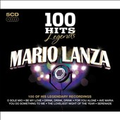 Mario Lanza (Actor/Singer): 100 Hits Legends: Mario Lanza