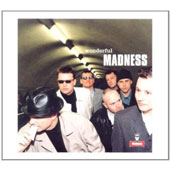 Madness: Wonderful
