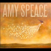 Amy Speace: Land Like a Bird [Digipak]