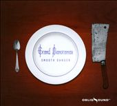 Grand Pianoramax: Smooth Danger [Digipak] *