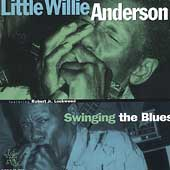 Little Willie Anderson: Swinging the Blues