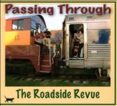 Roadside Revue: Passing Through [Slipcase]