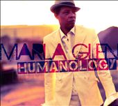 Marla Glen: Humanology [Digipak]